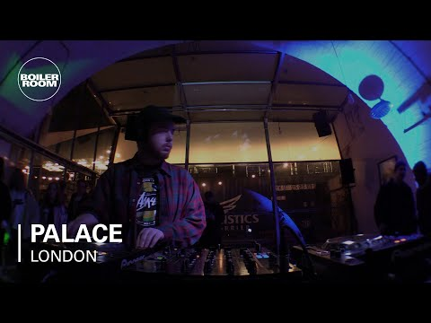 Palace Boiler Room London DJ Set