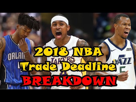 Breaking Down EVERY Winner And Loser In The 2018 NBA Trade Deadline!