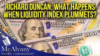 Richard Duncan: What Will Float The Asset Boat When The Easy Money Tide Goes Out?  | MWC