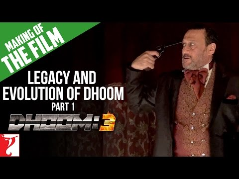 Making Of DHOOM:3 - Part 1 - Legacy And Evolution Of DHOOM