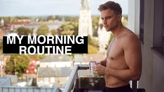 My Morning Routine | Men's Healthy Lifestyle Tips 2018