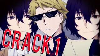 ❝ Bungou Stray CRACK❞ ►PART 1