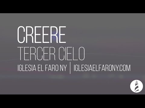 Creere - Tercer Cielo Letra Lyrics video