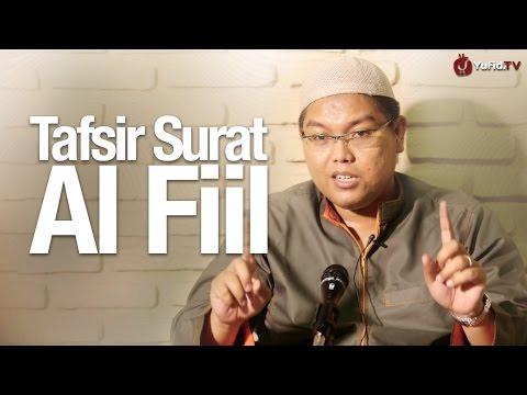 Kajian Tafsir - Tafsir Surat Al Fill - Ustadz Firanda Andirja, MA.