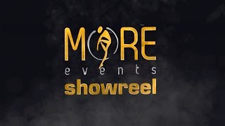 MORE Events Showreel