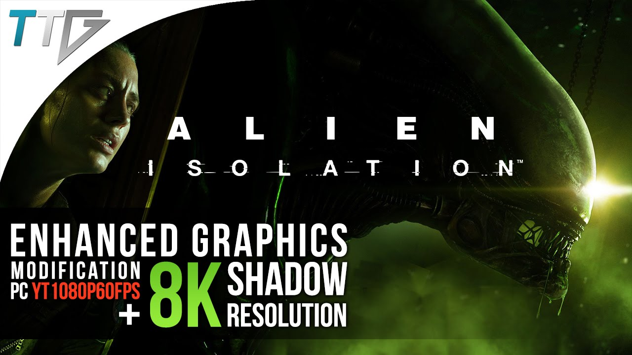 Alien Isolation Graphics Mod Alien Isolation Modded 8k