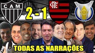 Todas as narrações - Atlético-MG 2 x 1 Flamengo / Brasileirão 2019