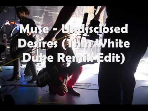 Muse - Undisclosed Desires Thin White Duke Club Mix