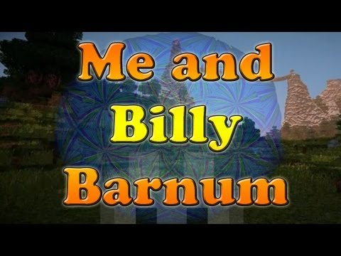 SCMowns - Me and Billy Barnum Josh Woodward - Music Minecraft Animation Short