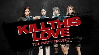 【COLLAB】 BLACKPINK - 'Kill This Love'