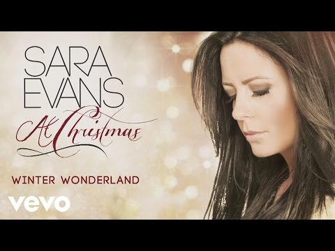 Sara Evans - Winter Wonderland (Audio)