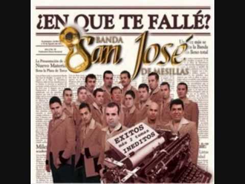La Adictiva Banda San José de Mesillas - En Que Fallé