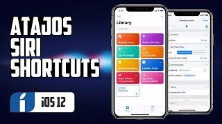 Sácale más partido a Siri con los Atajos (Siri Shortcuts) de iOS 12