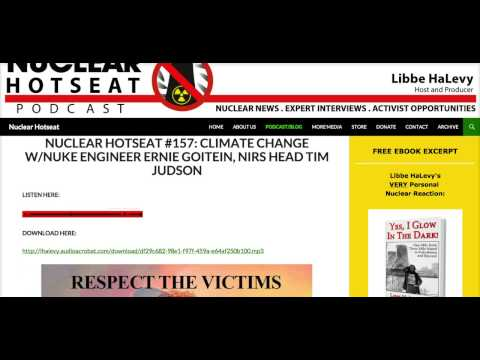 Nuclear Hotseat #157  Climate Change with Ernie Goitein and Tim Judson