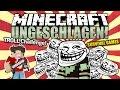 Total VERAR$CHT! - UNGETROLLT Challenge! - Minecraft UNGESCHLAGEN #94 | ungespielt