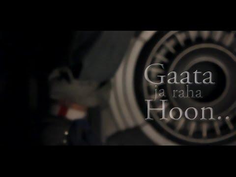 A bazz - Gaata Jaa Raha Hoon   official video 2012   Directed...