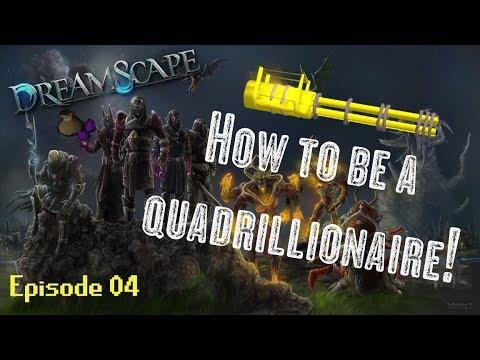 Dreamscape RSPS | How to be a Quadrillionaire | 116Q POT?! [Part 4]