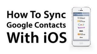 [iOS Advice] How To Sync Google Contacts With Your iPhone