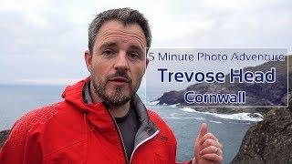 Landscape Photography at Trevose Head - 5 Minute Photo Adventure
