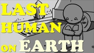 By the way, What If You Were The LAST PERSON ON EARTH? (ft. Laddi)