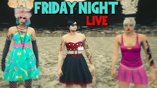 LIVE - FRIDAY NIGHT FUN - COME JOIN US (GTA 5 ONLINE PS4)