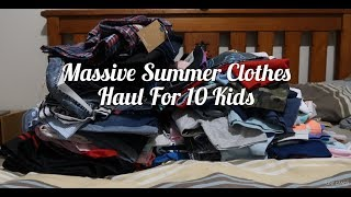 Massive Summer Clothes Haul For 10 Kids