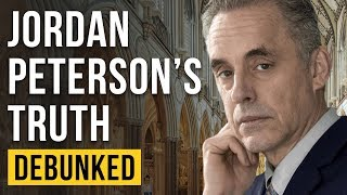 Jordan Peterson's Truth - Debunked