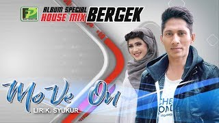 BERGEK TERBARU 2018 BERGEK feat NOVA YANI MOVE ON HD QUALITY