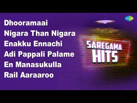 Dhooramaai | Nigara | Enakku Ennachi | Adi Pappali | En Manasukulla | Rail Aaraaroo | Athaadi Yenna