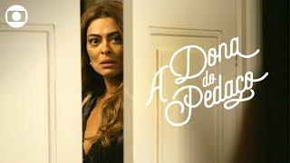 A Dona do Pedaço: capítulo 79, segunda, 19 de agosto, na Globo