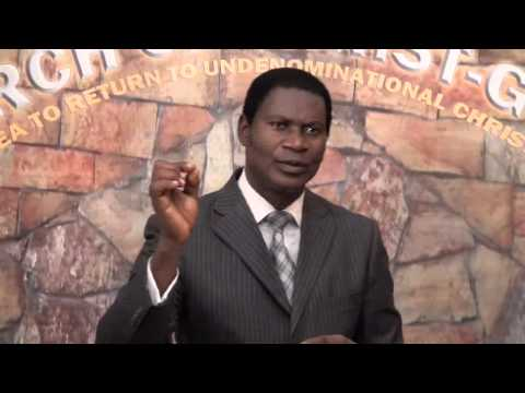 Kingdom part 3 , Minister Abraham Monney, Church of Christ,Ghana  01 03 2015
