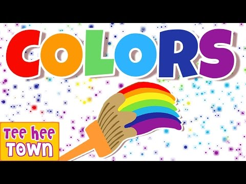 Colors Song | Learn Colors | NEW VERSION | Original Song with Lyrics by Teehee Town