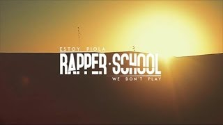 "Rapper School - Estoy Piola - ""We Don"