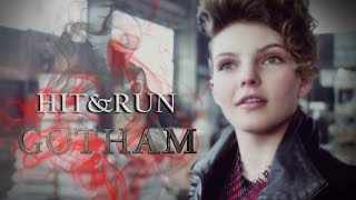 GOTHAM || Hit & Run