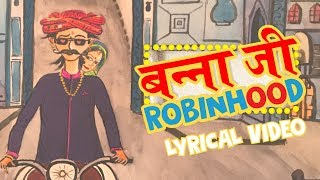 Banna ji Robinhood Latest Rajasthani Song 2017