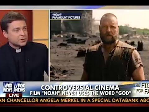 Fox News Priest Warns Noah Producers
