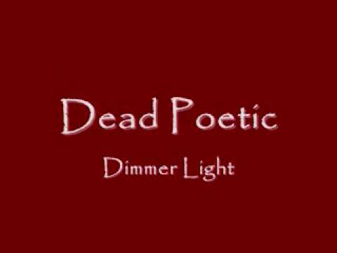 Dead Poetic - Dimmer Light