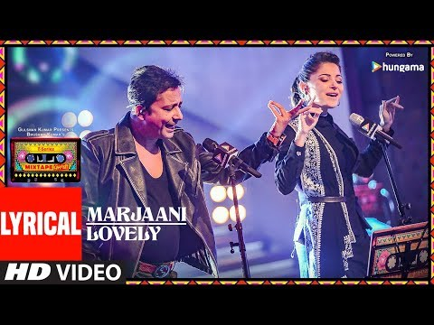 Marjaani / Lovely (Lyrical Video) | T-Series Mixtape Punjabi | Sukhwinder Singh | Kanika Kapoor