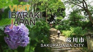 桜川-SAKURAGAWA- VISIT IBARAKI,JAPAN