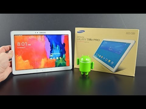 Samsung Galaxy Tab Pro 10.1: Unboxing & Review