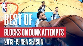 NBA's Best Blocks On Dunk Attempts | 2018-19 NBA Season | #NBABlockWeek