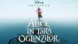 Alice în Țara Oglinzilor (Alice Through the Long Gl) - Trailer P - 2016