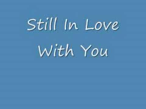 still love with