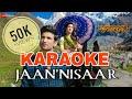 Jaan Nisaar Kedarnath KARAOKE With Lyrics Arijit Singh BasserMusic Bollywood Karaoke mp3