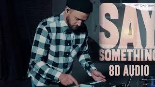 Download Lagu Say Something - Justin Timberlake ( 8D Audio ) ft. Chris Stapleton | Dawn of Music | Gratis STAFABAND