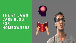 The #1 Lawn Care Blog For Do It Yourself (DIY) Homeowners