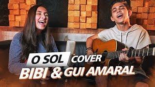 download musica Bibi Tatto - O Sol COVER ft Gui Amaral