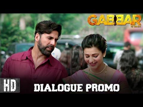 Gabbar Is Back - Dialogue Promo 4 | Starring Akshay Kumar & Shruti Haasan | 1st May, 2015