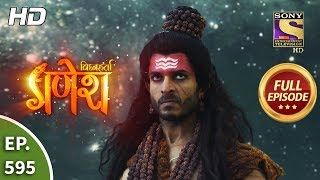 Vighnaharta Ganesh - Ep 595 - Full Episode - 2nd December, 2019