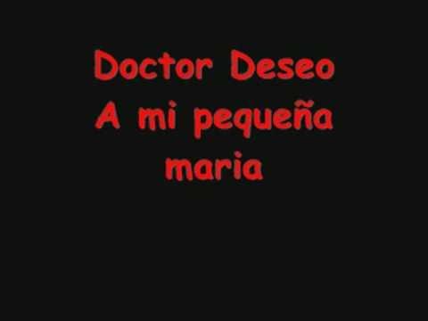 A mi pequeña maria Doctor Deseo